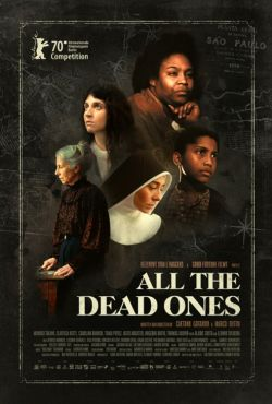 Wszyscy zmarli / All the Dead Ones / Todos os Mortos