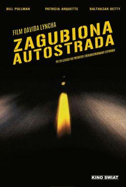 Zagubiona autostrada / Lost Highway