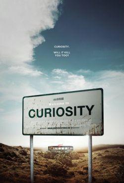 Ciekawość zabija / Welcome to Curiosity
