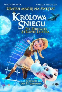 Królowa Śniegu: Po drugiej stronie lustra / Snezhnaya koroleva: Zazerkale