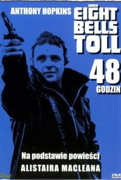48 godzin / When Eight Bells Toll