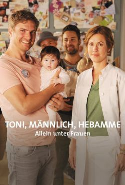 Toni - akuszer - Sam wśród kobiet / Toni, männlich, Hebamme - Allein unter Frauen