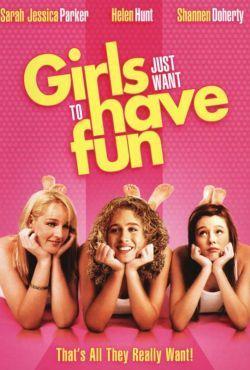 Dziewczyny chcą się bawić / Girls Just Want to Have Fun