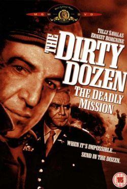 Parszywa dwunastka 3: Zabójcza misja / Dirty Dozen: The Deadly Mission