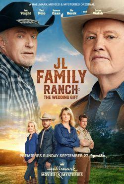 Ranczerzy: Ślubny podarunek / JL Family Ranch: The Wedding Gift