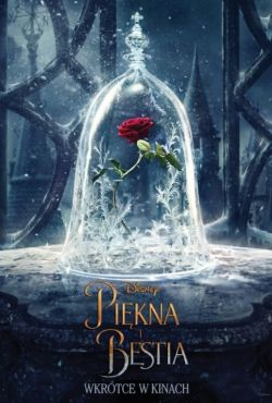Piękna i Bestia / Beauty and the Beast