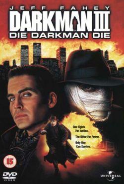 Człowiek ciemności III: Walka ze śmiercią / Darkman III: Die Darkman Die