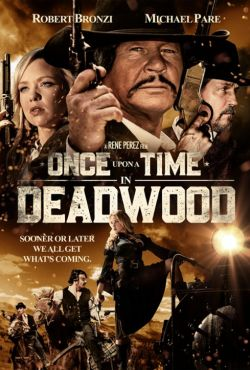 Pewnego razu w Deadwood / Once Upon a Time in Deadwood