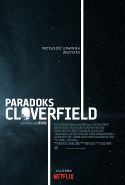 Paradoks Cloverfield / The Cloverfield Paradox