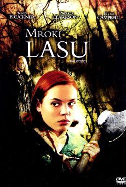Mroki lasu / The Woods