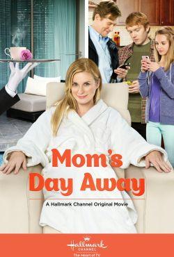 Zbuntowana mama / Mom's Day Away
