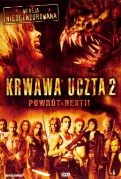 Krwawa uczta II: Powrót bestii / Feast II: Sloppy Seconds