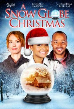Gwiazdka w śnieżnej kuli / A Snow Globe Christmas