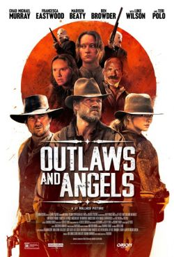 Bandyci i aniołki / Outlaws and Angels
