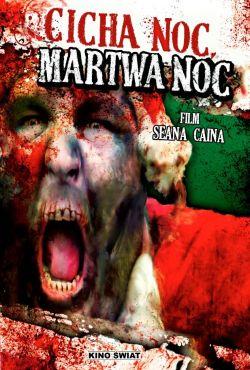 Cicha noc, martwa noc / Silent Night, Zombie Night