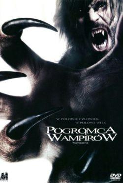 Pogromca wampirów / Wolvesbayne