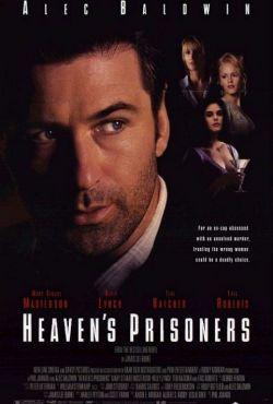 Więźniowie nieba / Heaven's Prisoners