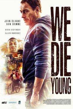 Więźniowie dzielnicy / We Die Young