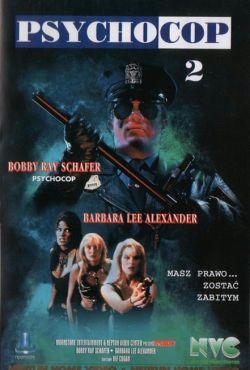 Szalony glina powraca / Psycho Cop Returns