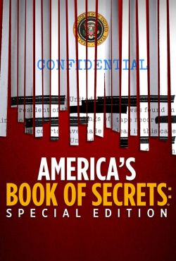 Tajne akta USA - Tajemnice i skandale Białego Domu / America's Book Of Secrets: Special Edition: White House Secrets And Scandals