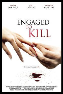 Zaręczyny na śmierć / Engaged To Kill