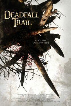 Niebezpieczny szlak / Deadfall Trail