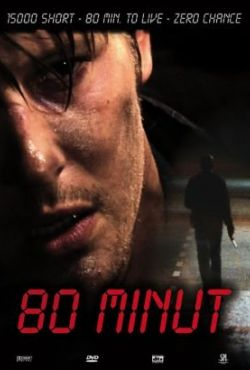 80 Minut / 80 Minutes