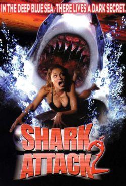 Bestie z morza powracają / Shark Attack 2