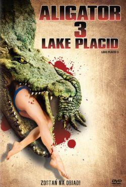 Aligator 3 - Lake Placid / Lake Placid 3