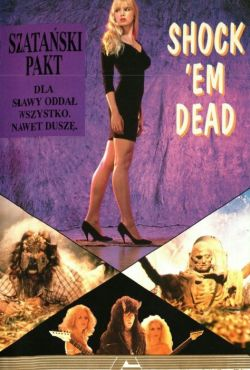 Szatański pakt / Shock 'Em Dead