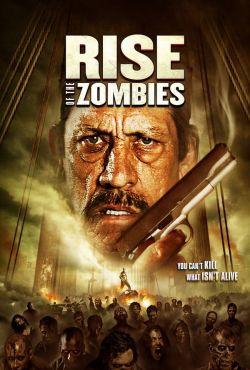 Inwazja zombie / Rise of the Zombies