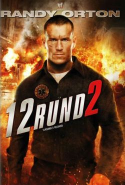 12 rund 2 / 12 Rounds: Reloaded