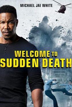 Nagła śmierć / Welcome to Sudden Death