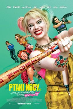 Ptaki Nocy i fantastyczna emancypacja pewnej Harley Quinn / Birds of Prey And the Fantabulous Emancipation of One Harley Quinn