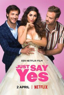 Po prostu powiedz TAK / Just Say Yes