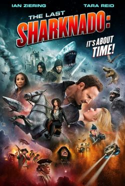 Ostatnie Rekinado: Ząb czasu / The Last Sharknado: It's About Time