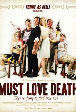 Musisz pokochać śmierć / Must Love Death
