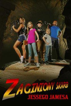 Zaginiony skarb Jessego Jamesa / Lost Treasure of Jesse James