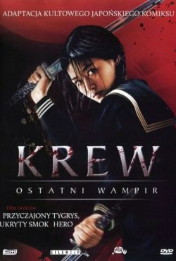 Krew: Ostatni wampir / Blood: The Last Vampire