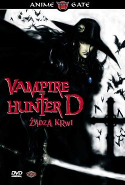 Vampire Hunter D: Żądza krwi / Vampire Hunter D