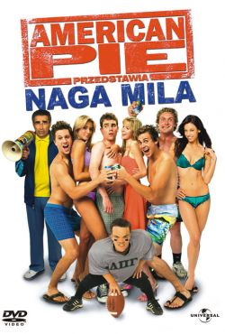 American Pie: Naga mila / American Pie Presents The Naked Mile