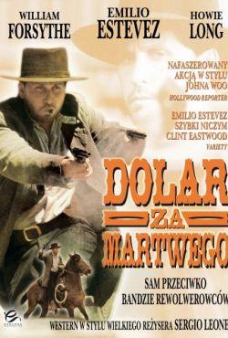 Dolar za martwego / Dollar for the Dead