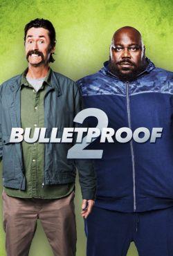 Kuloodporni 2 / Bulletproof 2
