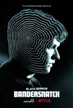 Czarne lustro: Bandersnatch / Black Mirror: Bandersnatch