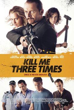 Trzy razy śmierć / Kill Me Three Times