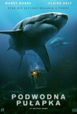 Podwodna pułapka / 47 Meters Down