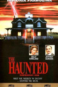 Nawiedzony dom / The Haunted