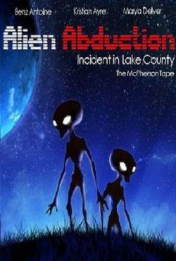 Porwani przez obcych / Alien Abduction: Incident in Lake County