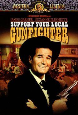 Popierajcie swojego rewolwerowca / Support Your Local Gunfighter