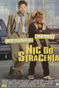 Nic do stracenia / Nothing To Lose